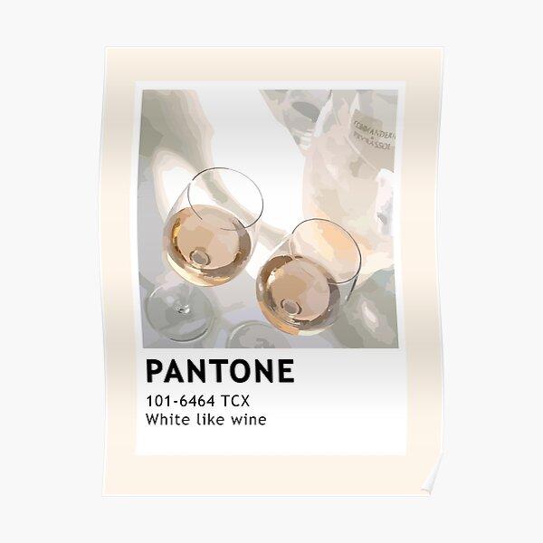 Pantone White like Wine Poster