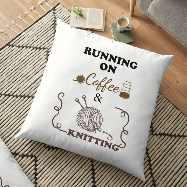 running on coffee and knitting, Funny Mom Shirt, Mom Shirts With Sayings, Mom Coffee Shirt, Cute Mom Shirts, Gift For Mom, Cute Mom Gifts  Floor Pillow