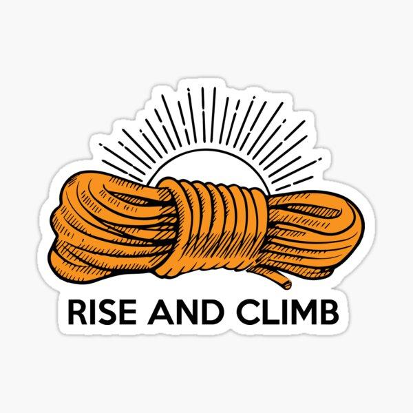 Rise And Climb Sticker