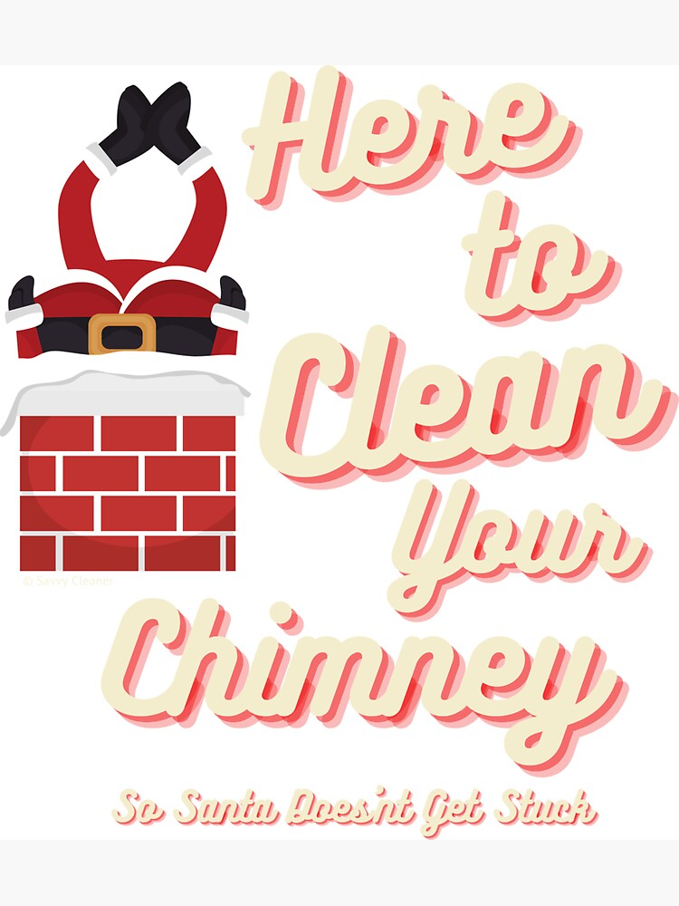 Clean Your Chimney, Retro, Vintage Christmas Humor, Funny Gifts by SavvyCleaner