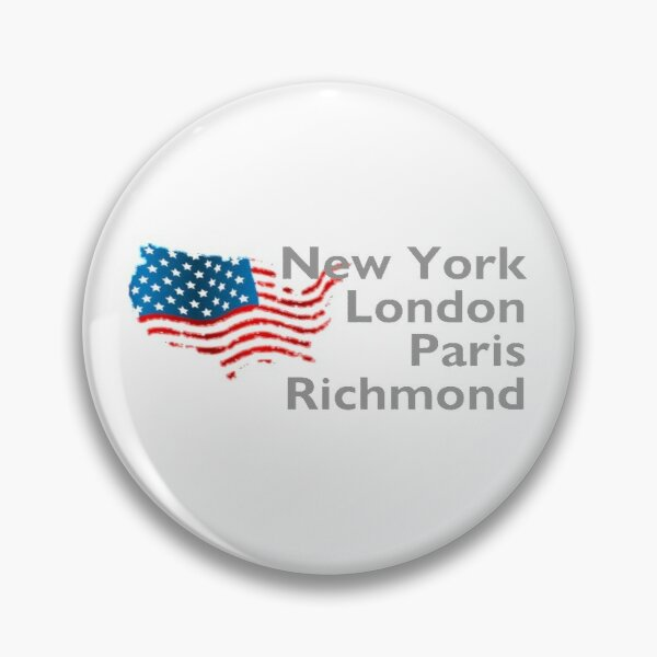 New York London Paris Richmond Pin