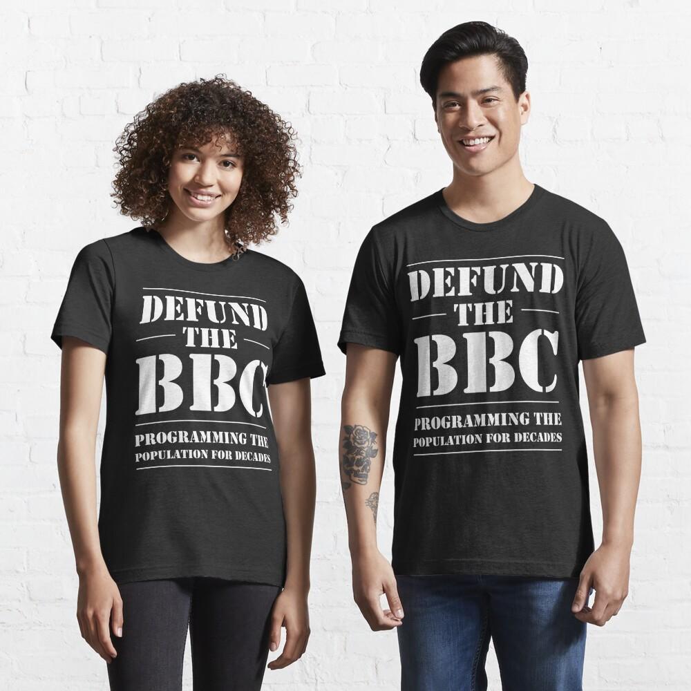 DEFUND THE BBC Essential T-Shirt