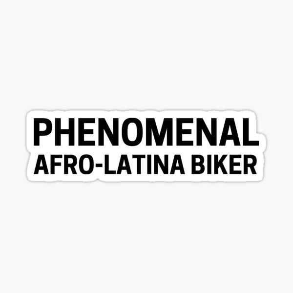 Phenomenal Afro-Laina Biker Sticker
