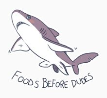 Foods Before Dudes | Unisex T-Shirt