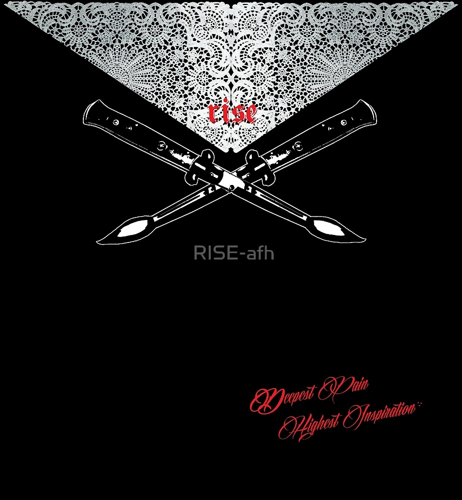 """""""Deepest Pain Highest Inspiration"""" : RISE! apparel for hope by RISE-afh"""