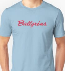 Ballgrins - At the corner of Horny and Happy T-Shirt