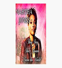 Martha Jones is Gonna Save the World Photographic Print