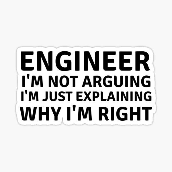 Ingeniero, no estoy discutiendo Pegatina