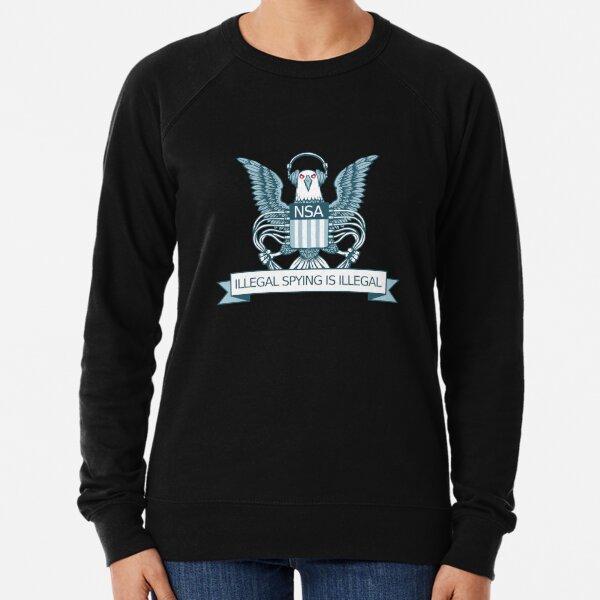 Illegal Spying is Illegal Lightweight Sweatshirt