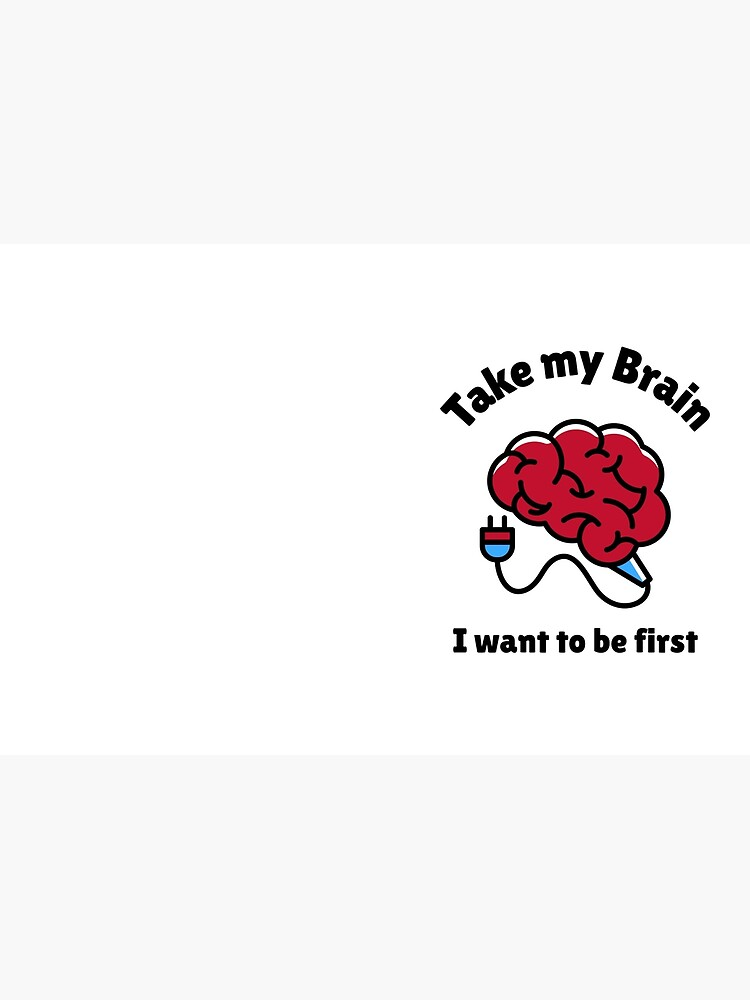Take My Brain by ds-4
