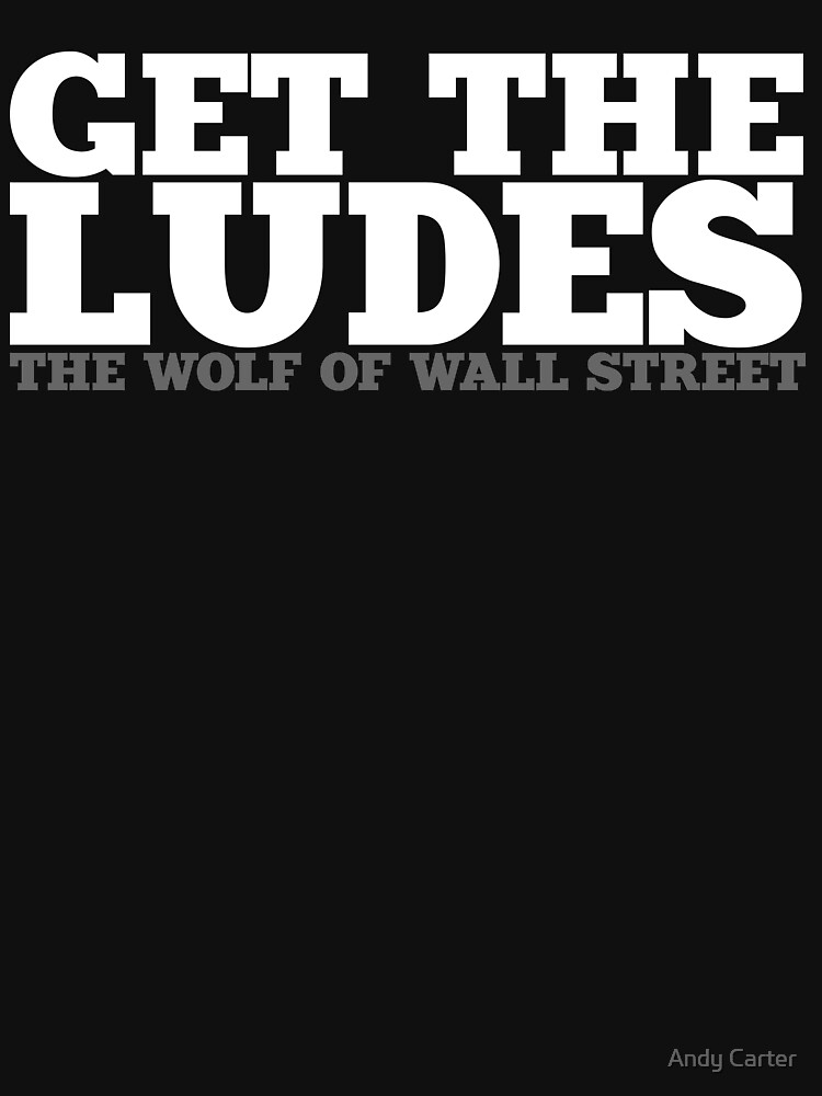 Get the Ludes! | Unisex T-Shirt