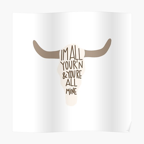 All Your'n Cow Skull Poster