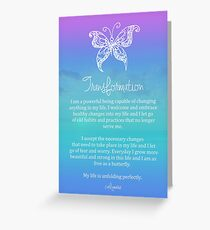 Affirmation - Transformation Greeting Card