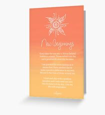 Affirmation - New Beginnings Greeting Card
