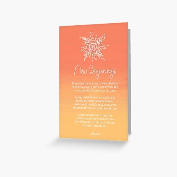 Affirmation - New Beginnings Greeting Card