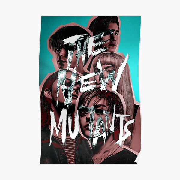 The new Mutants Fan made poster Danielle Moonstar/ Mirage, Rahne,Sam Guthrie/ Wolfsbane,Cannonball,sunspot,magik 2020  Poster