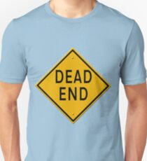 Dead End road sign T-Shirt