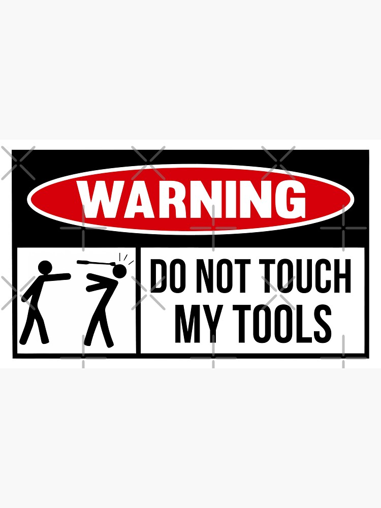 Toolbox Warning sign by PawnStorm