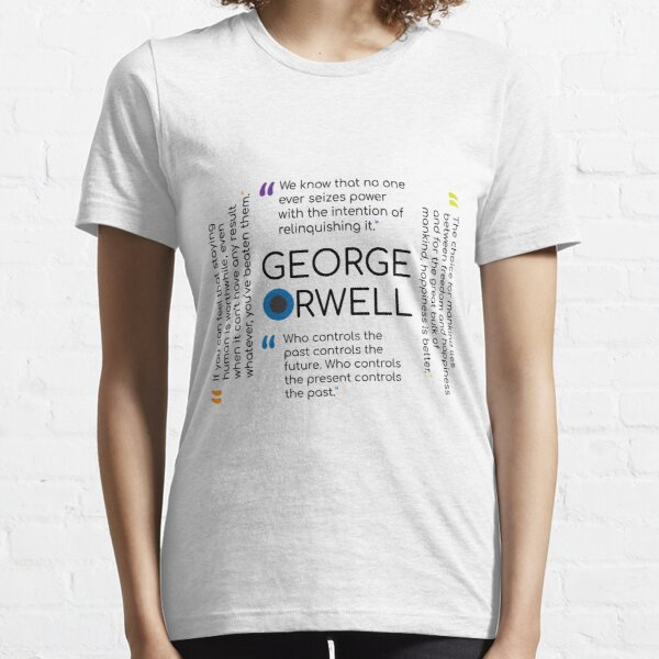 Orwell Quote Collage Essential T-Shirt