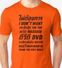 I Don't Want TUK TUK MASSAGE DVD WATCH Thank You Very Much T-Shirt