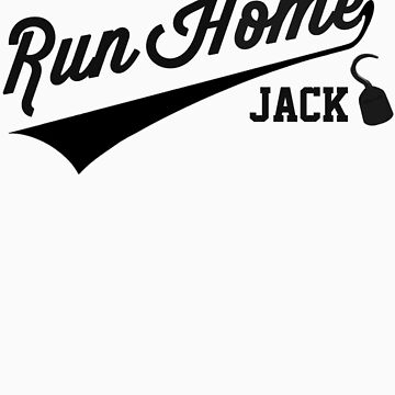 Run Home Jack! by AndAndy