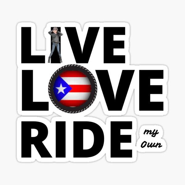 Live Love Ride Puerto Rican Flag Sticker