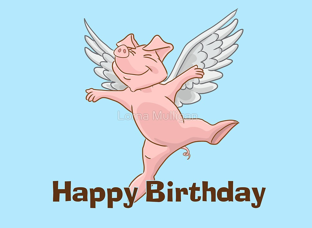 "flying pig birthday card"" by lorna mulligan  redbubble, Birthday card"