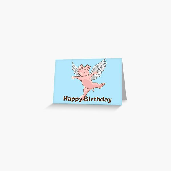 Flying Pig Birthday Card Greeting Card