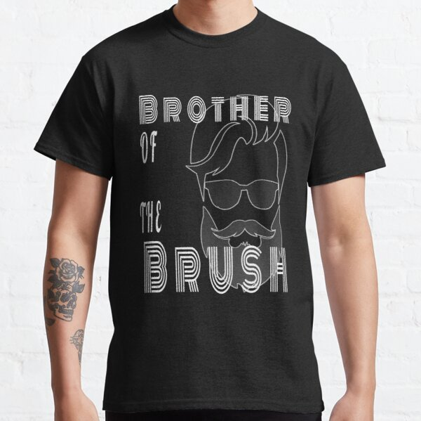 Beard Lover - Brother Of The Brush - Gift Idea Classic T-Shirt