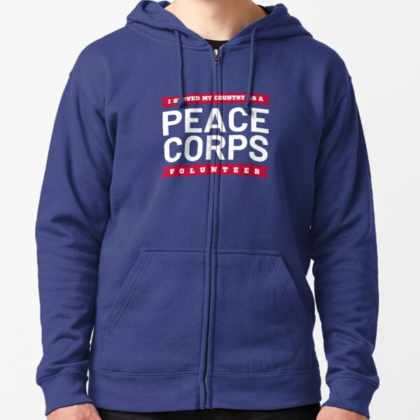 Copy of I Served My Country As A Peace Corps Volunteer Zipped Hoodie