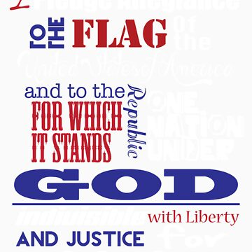 The Pledge of Allegiance  by FreePatriots