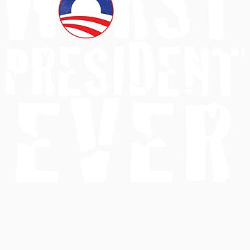 Worst President Ever by FreePatriots