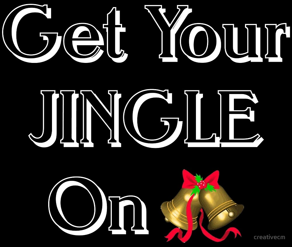 Get your jingle on by creativecm