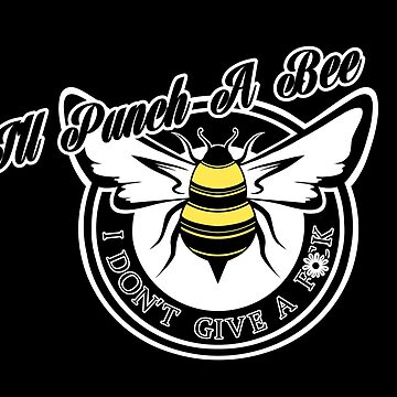 I'll Punch A Bee by sonnibun
