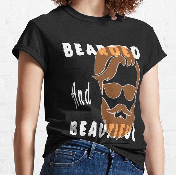 Beard Lover - Bearded and Beautiful - Dad Gift Idea Classic T-Shirt