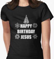 HAPPY BIRTHDAY JESUS Womens Fitted T Shirt