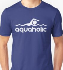 Aquaholic T-Shirt design for swimmers Unisex T-Shirt
