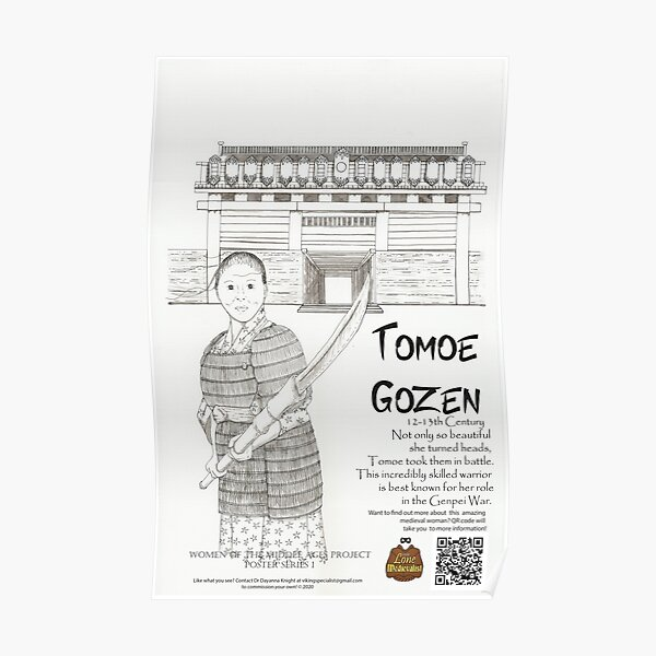 Tomoe Gozen BandW (Women of the Middle Ages) Poster
