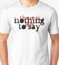 NOTHING LEFT T-Shirt