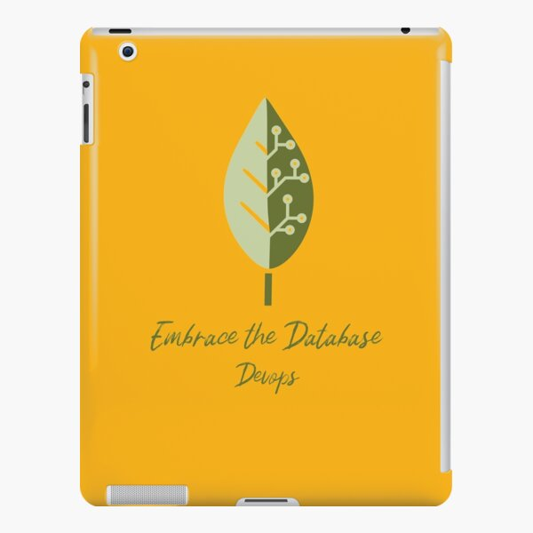 Embrace the Database iPad Snap Case