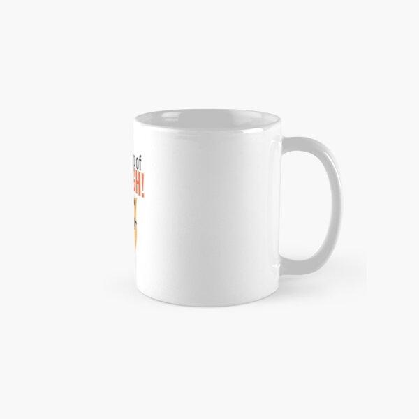 A Nice Cup of Arrrgh! Classic Mug
