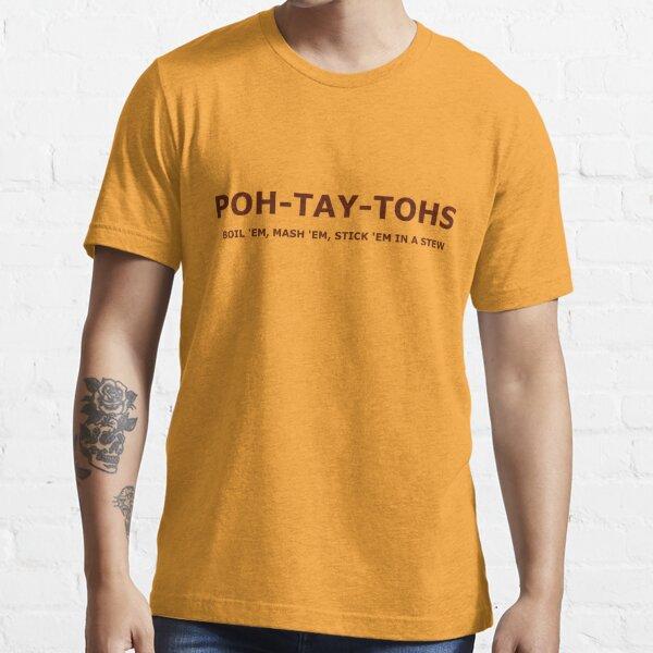 POH-TAY-TOHS T-shirt essentiel