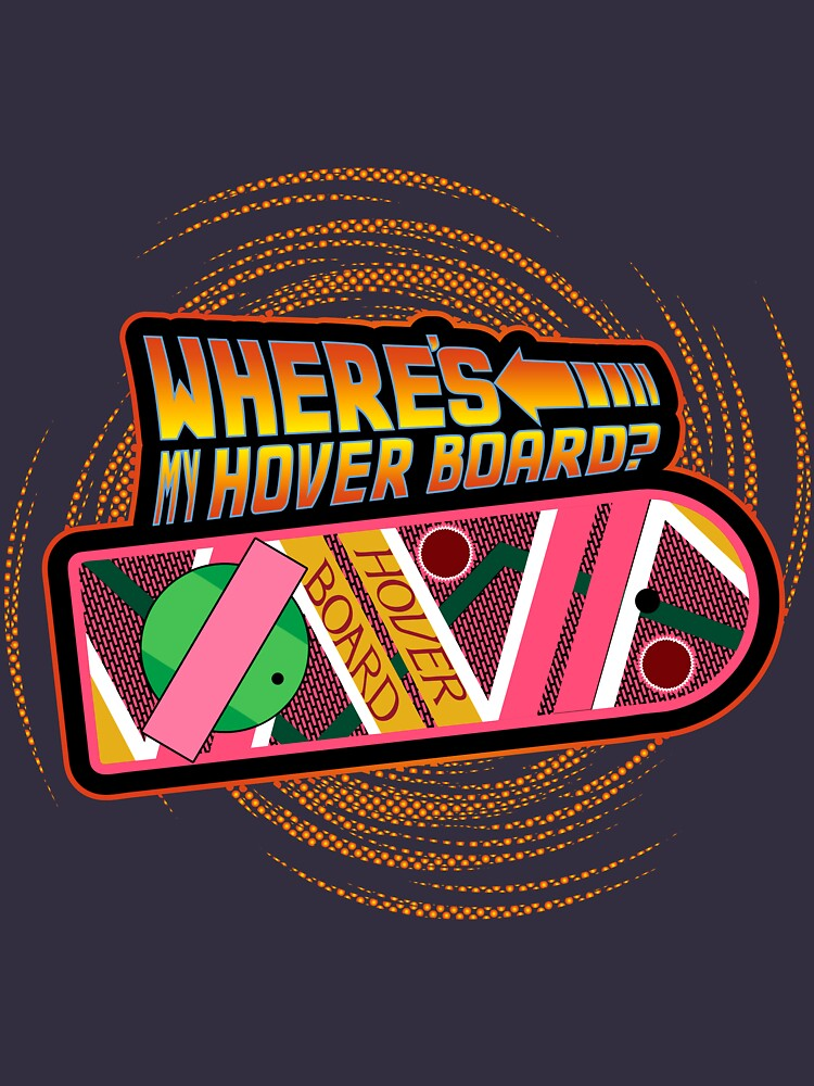 Where's My Hover Board? by anfa