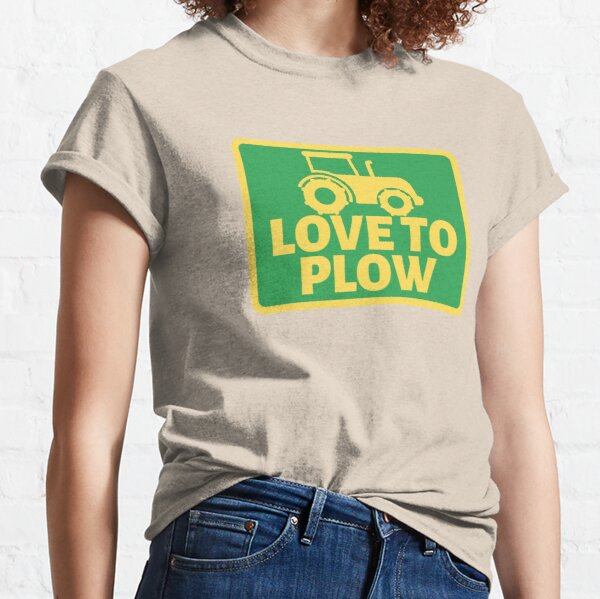 Tractor LOVE TO PLOW Classic T-Shirt