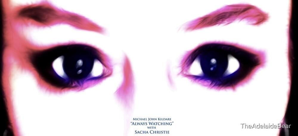 Sacha Christie...Always watching by TheAdelaideBear