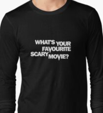 Scream - What's Your Favourite Scary Movie? Long Sleeve T-Shirt