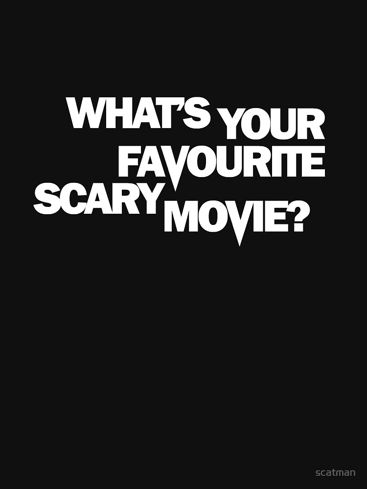 TShirtGifter presents: Scream - What's Your Favourite Scary Movie? | Unisex T-Shirt
