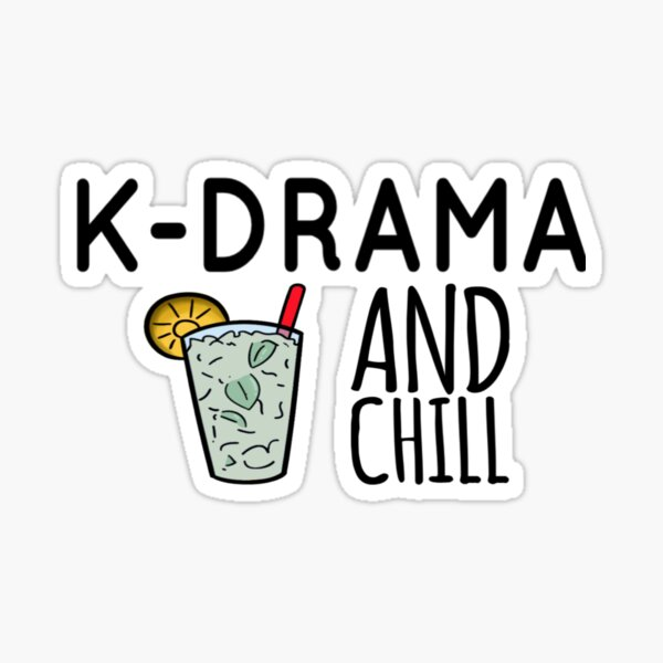 K-drama and Chill Sticker