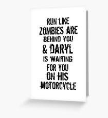 Run Like Daryl Is Waiting Greeting Card