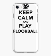 Keep calm and play Floorball iPhone Case/Skin